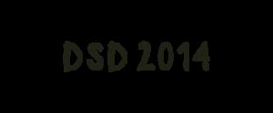 DSD 2014 has begun!!!
